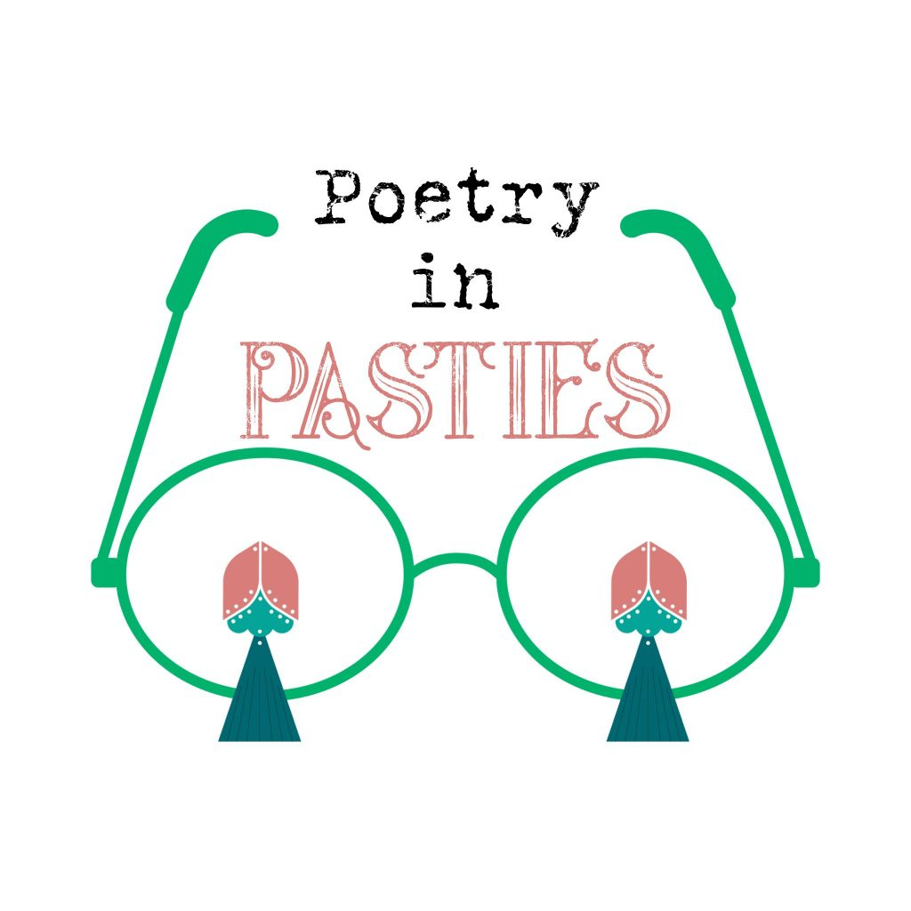 Poetry in Pasties