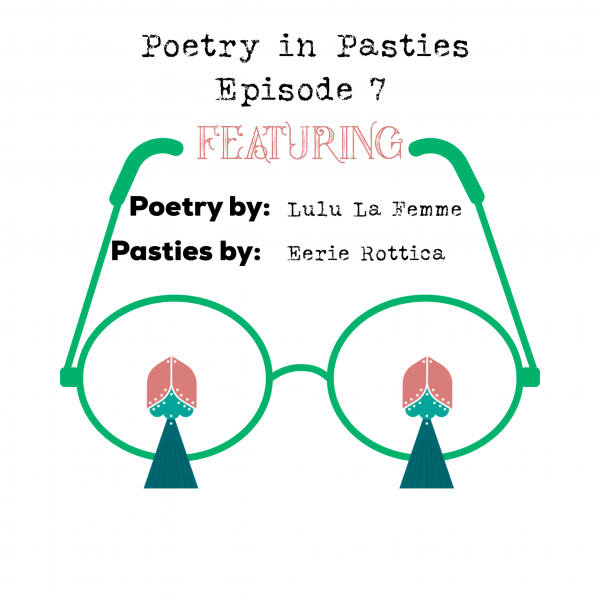 Poetry in Pasties - Episode 7 Title Slide
