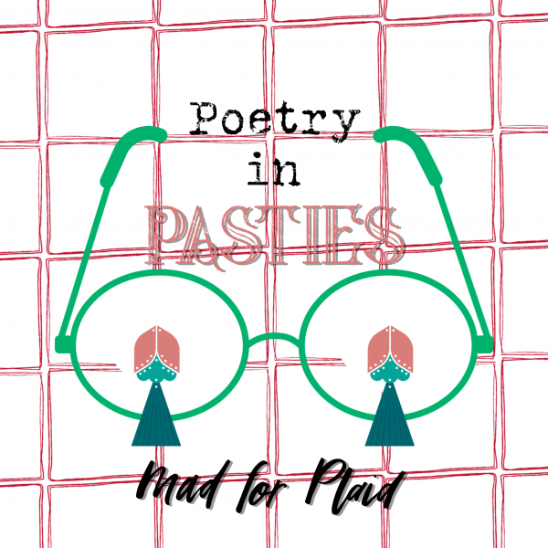 Poetry in Pasties - Episode 8 Mad for Plaid Preview