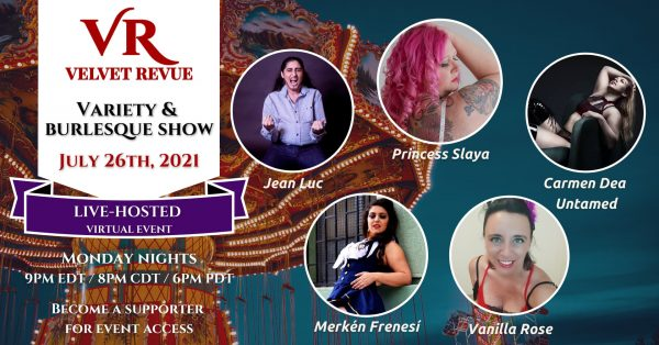 July 26th, 2021 Variety & Burlesque Show
